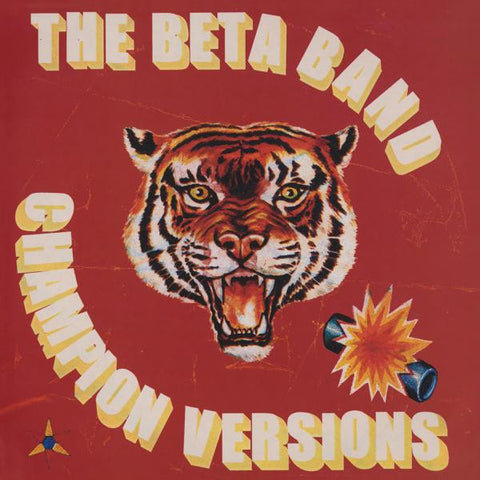 <b>Beta Band, The </b><br><i>Champion Versions</i>