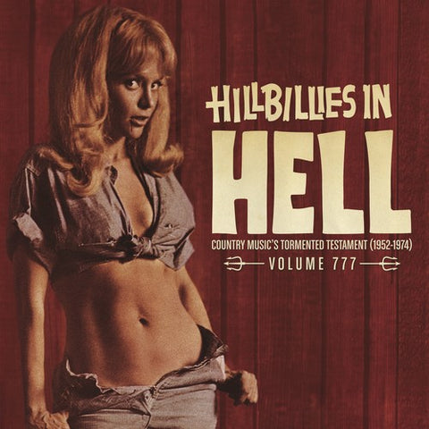 <b>Various </b><br><i>Hillbillies In Hell - Country Music's Tormented Testament (1952 - 1974) Volume 777</i>