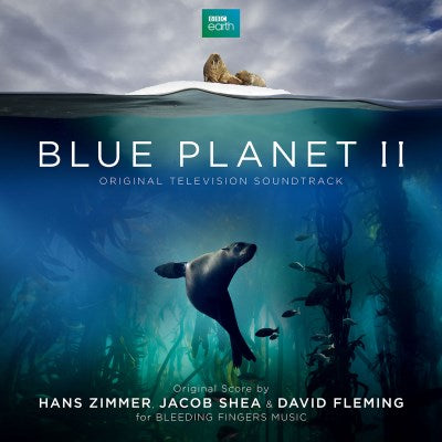 <b>Hans Zimmer, Jacob Shea And David Fleming </b><br><i>Blue Planet II</i>