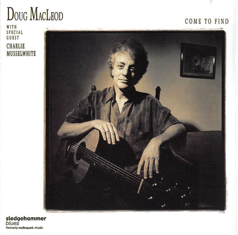 <b>Doug MacLeod With Special Guest Charlie Musselwhite </b><br><i>Come To Find [2-lp, 45 RPM]</i>