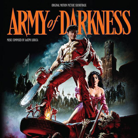 <b>Joseph Loduca </b><br><i>Army Of Darkness (Original Motion Picture Soundtrack)</i>