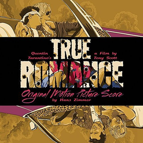 <b>Hans Zimmer </b><br><i>True Romance: Original Motion Picture Score</i>