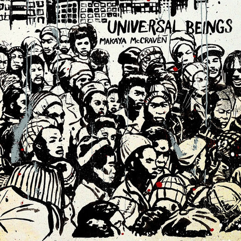 <b>Makaya McCraven </b><br><i>Universal Beings [Stock expected Friday]</i>