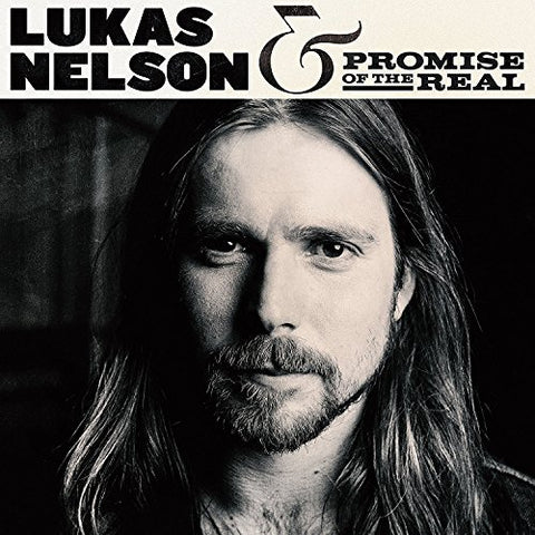 <b>Lukas Nelson, Promise Of The Real </b><br><i>Lukas Nelson & Promise Of The Real</i>
