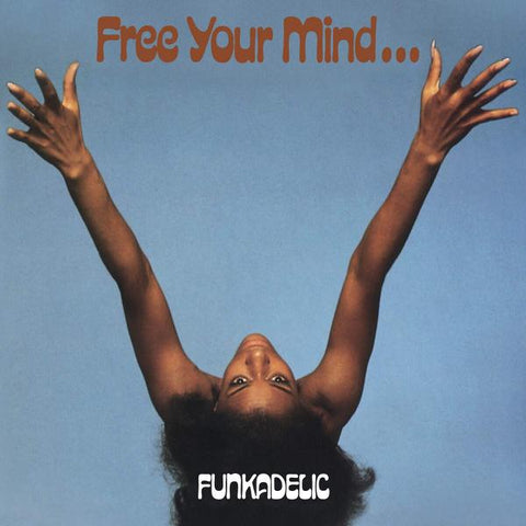 <b>Funkadelic </b><br><i>Free Your Mind And Your Ass Will Follow [Import] [Blue Vinyl]</i>