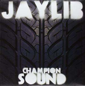 <b>Jaylib </b><br><i>Champion Sound</i>