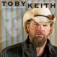 <b>Toby Keith </b><br><i>Should've Been A Cowboy</i>