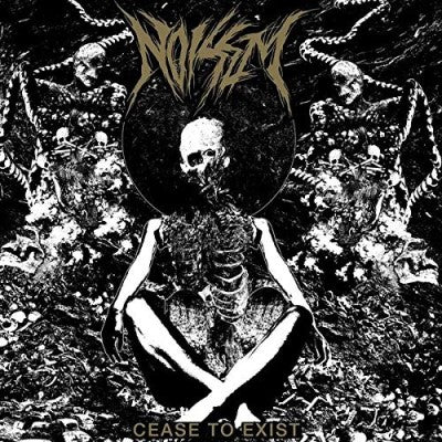 <b>Noisem </b><br><i>Cease To Exist</i>
