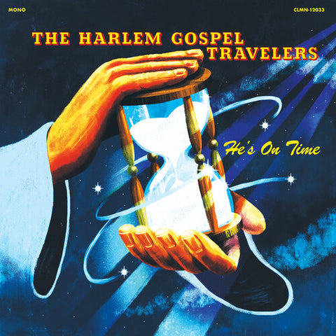 <b>The Harlem Gospel Travelers </b><br><i>He's On Time [Clear Vinyl]</i>