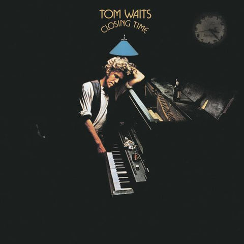 <b>Tom Waits </b><br><i>Closing Time</i>
