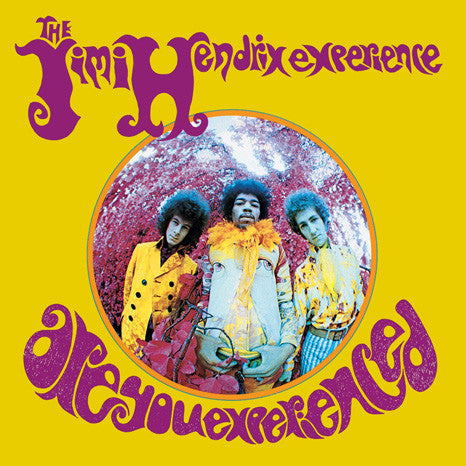 <b>Jimi Hendrix Experience, The </b><br><i>Are You Experienced </i>