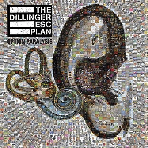 <b>The Dillinger Escape Plan </b><br><i>Option Paralysis</i>