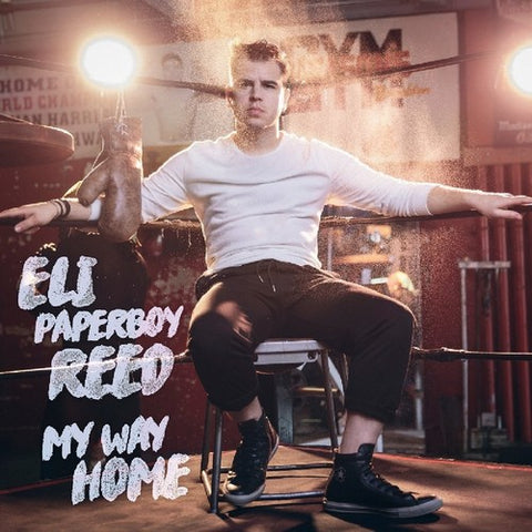 <b>Eli Paperboy Reed </b><br><i>My Way Home</i>