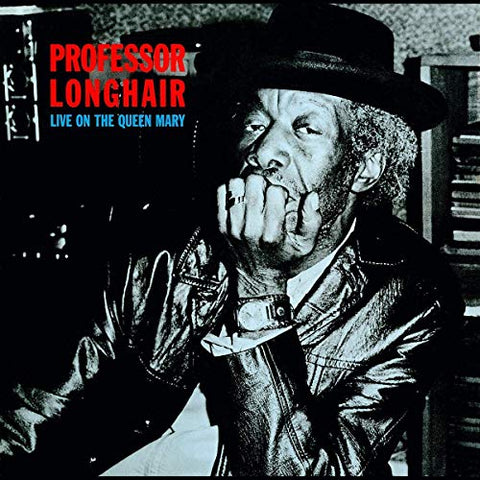 "<b>Professor Longhair </b><br><i>Live On The Queen Mary [w/ Bonus 7""]</i>"