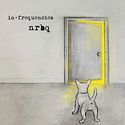 <b>NRBQ </b><br><i>In Frequencies</i>