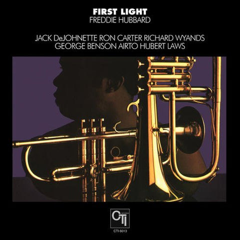 <b>Freddie Hubbard </b><br><i>First Light</i>