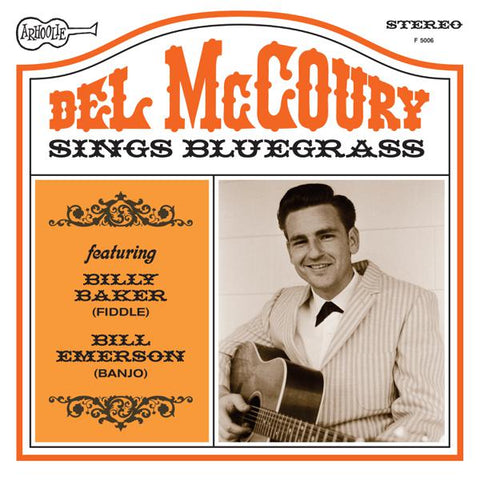 <b>Del McCoury </b><br><i>Del McCoury Sings Bluegrass</i>