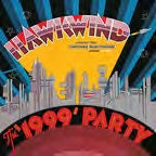 <b>Hawkwind </b><br><i>The 1999 Party - Live At The Chicago Auditorium 21st March, 1974</i>