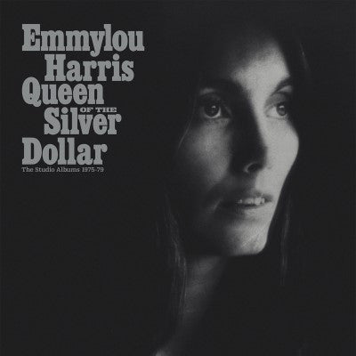 <b>Emmylou Harris </b><br><i>Queen Of The Silver Dollar Studio Albums 1975-1979</i>
