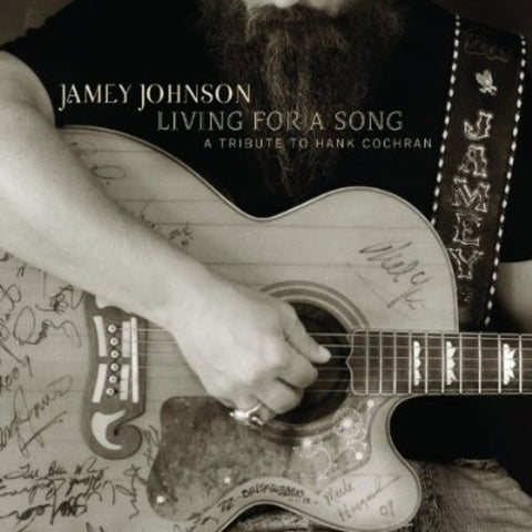 <b>Jamey Johnson </b><br><i>Living For A Song - A Tribute To Hank Cochran </i>