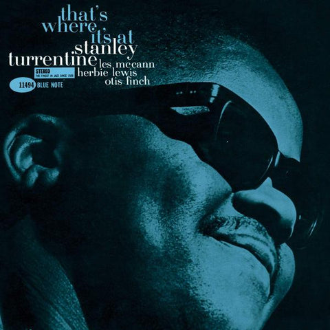 <b>Stanley Turrentine </b><br><i>That's Where It's At [Blue Note Tone Poet Series]</i>