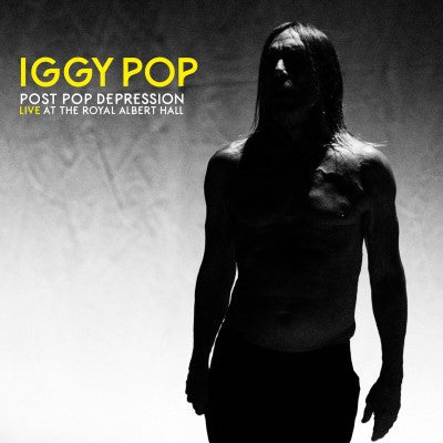 <b>Iggy Pop </b><br><i>Post Pop Depression: Live At The Royal Albert Hall</i>