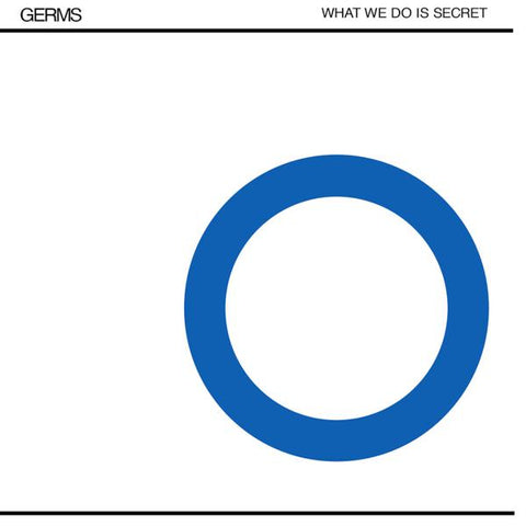 <b>The Germs </b><br><i>What We Do Is Secret</i>