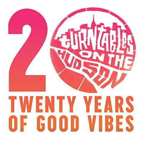 <b>Various </b><br><i>Turntable On The Hudon: Twenty Years Of Good Vibes</i>