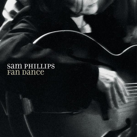<b>Sam Phillips </b><br><i>Fan Dance</i>