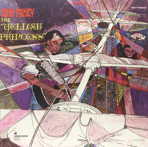 <b>John Fahey </b><br><i>The Yellow Princess</i>