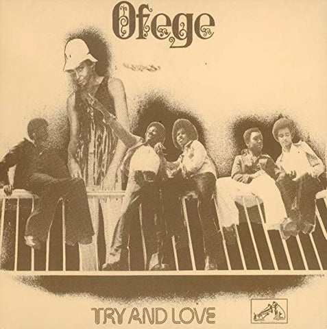 <b>Ofege </b><br><i>Try And Love</i>