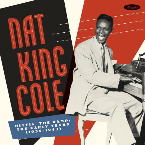 <b>Nat King Cole </b><br><i>Hittin' The Ramp: The Early Years 1936-1943 [10 LP]</i>