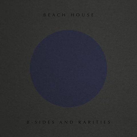 <b>Beach House </b><br><i>B-Sides and Rarities [Loser Edition]</i>