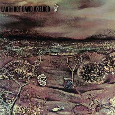 <b>David Axelrod </b><br><i>Earth Rot [2 LP]</i>