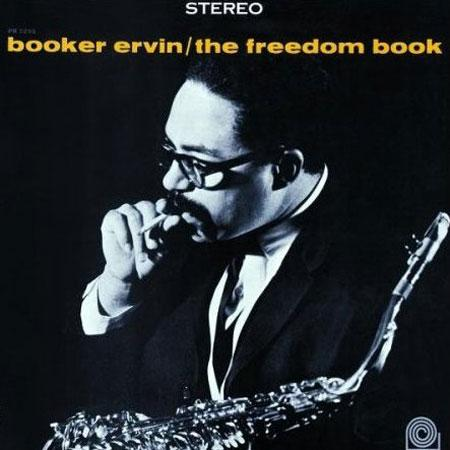 <b>Booker Ervin </b><br><i>The Freedom Book</i>