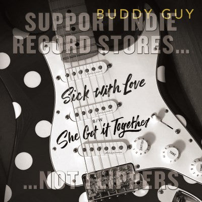<b>Buddy Guy </b><br><i>Sick With Love</i>