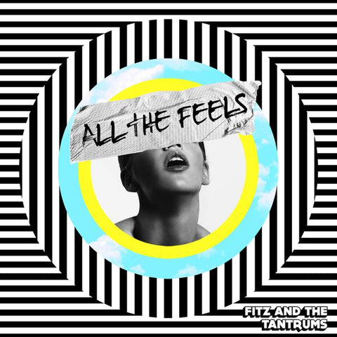 <b>Fitz And The Tantrums </b><br><i>All The Feels</i>
