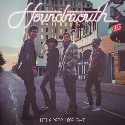 <b>Houndmouth </b><br><i>Little Neon Limelight</i>