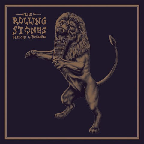<b>The Rolling Stones </b><br><i>Bridges To Bremen [Gold Vinyl]</i>