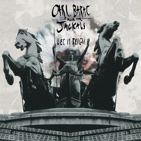 <b>Carl Bart And The Jackals </b><br><i>Let It Reign</i>