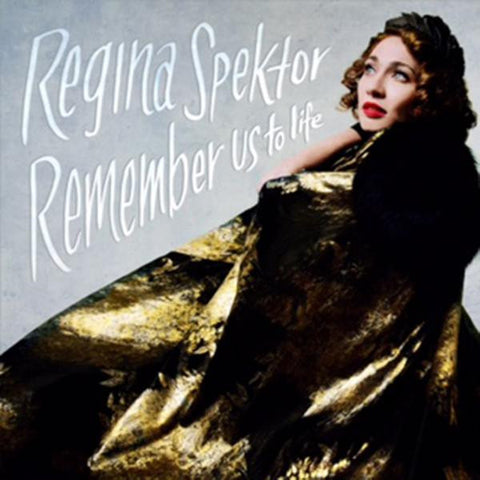 <b>Regina Spektor </b><br><i>Remember Us To Life</i>