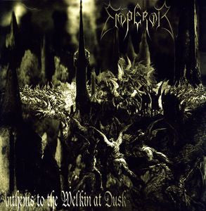 <b>Emperor </b><br><i>Anthems To The Welkin At Dusk</i>