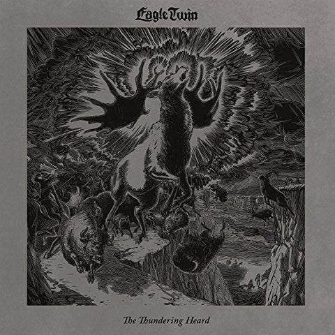 <b>Eagle Twin </b><br><i>The Thundering Heard: Songs of Hoof and Horn</i>
