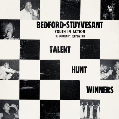 <b>Bedford-Stuyvesant Youth In Action Community Corporation / Various </b><br><i>Talent Hunt Winners</i>