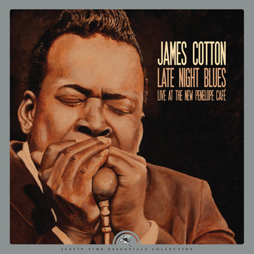 <b>James Cotton </b><br><i>Late Night Blues  Live At The New Penelope Cafe</i>