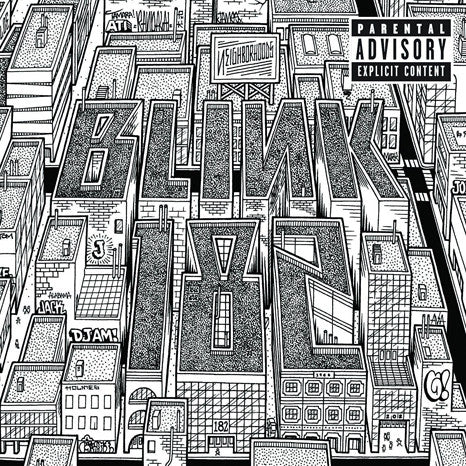 <b>Blink-182 </b><br><i>Neighborhoods</i>