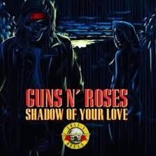 "<b>Guns N' Roses </b><br><i>Shadow Of Your Love [Red 7""]</i>"