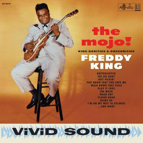 <b>Freddy King </b><br><i>The Mojo! King Rarities & Obscurities</i>