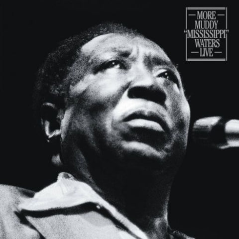 "<b>Muddy Waters </b><br><i>More Muddy ""Mississippi"" Waters Live [2LP]</i>"