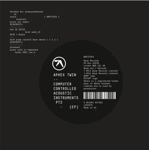 <b>Aphex Twin </b><br><i>Computer Controlled Acoustic Instruments Pt2 (EP)</i>